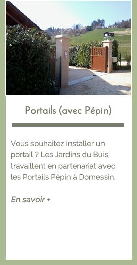 prestations : Portails avec Pépin| Les Jardins du Buis David Lopes 73330 Le Pont de Beauvoisin, Domessin